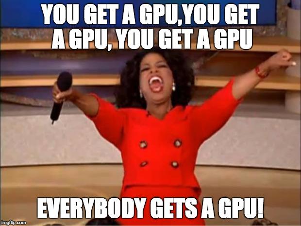 gpu-oprah-meme